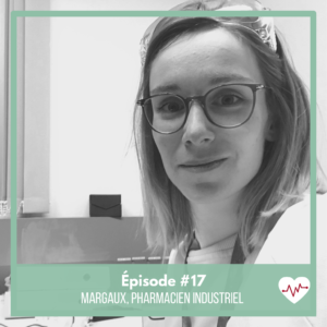 episode-17-margaux-pharmacien-industriel